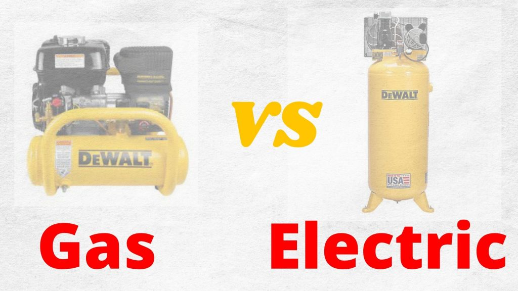 electric or gas air compressors